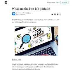 What are the best job portals? - Online Free JobPortal - Medium