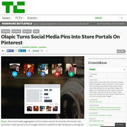 Olapic Turns Social Media Pins Into Store Portals On Pinterest