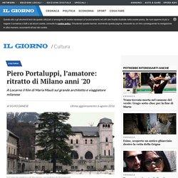 Piero Portaluppi, l'amatore: ritratto di Milano anni '20 - Cultura - ilgiorno.it