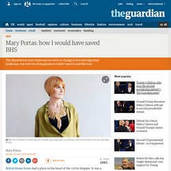 Mary Portas: how I would have saved BHS