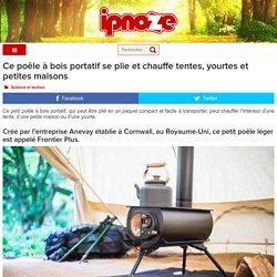Ce poêle à bois portatif se plie et chauffe tentes, yourtes et petites maisons