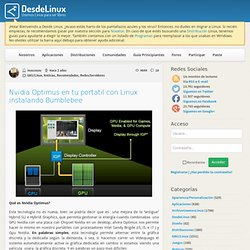 Nvidia Optimus en tu portatil con Linux instalando Bumblebee