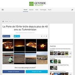 Photos - La Porte de l'Enfer brûle depuis plus de 40 ans au Turkménistan