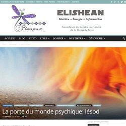 La porte du monde psychique: Iésod