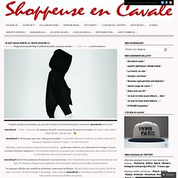* Is Not Dead porte la veste (partie 3) * « Shoppeuse En Cavale'blog d'addictions.