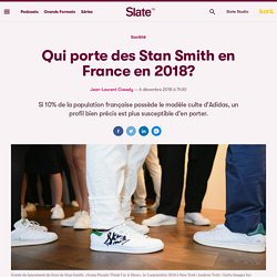 Qui porte des Stan Smith en France en 2018?