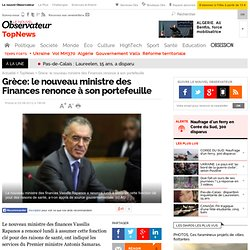 Grèce: le nouveau ministre des Finances renonce à son portefeuille