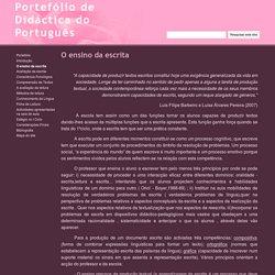 O ensino da escrita - Portefólio de Didáctica do Português