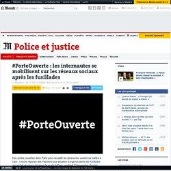 #PorteOuverte sur les réseaux sociaux pour se mettre à l'abri des fusillades à Paris
