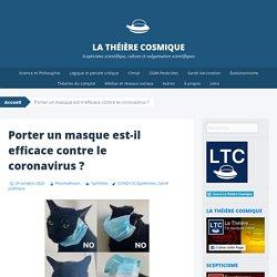 Porter un masque est-il efficace contre le coronavirus ?