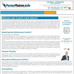 Porter Plainte pour insulte