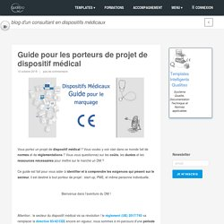 Guide pour les porteurs de projet de dispositif médical