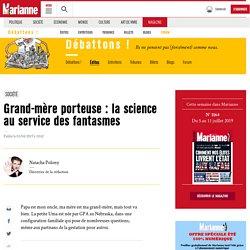 Grand-mère porteuse : la science au service des fantasmes