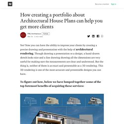 How creating a portfolio about Architectural House Plans can help you get more clients