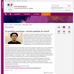 Le portfolio numérique - TraAM académie de Créteil-Arts plastiques-Éduscol