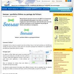Seesaw : portfolio d'élève ou partage de fichiers