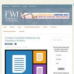 5 Online Portfolio Platforms for Freelance Writers