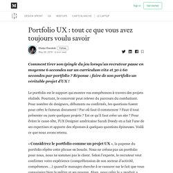 Portfolio UX : tout ce que vous avez toujours voulu savoir
