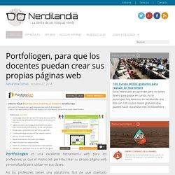 Portfoliogen, para que los docentes puedan crear sus propias páginas web