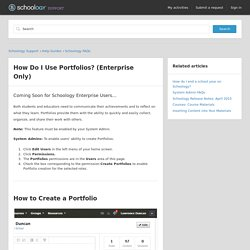 How Do I Use Portfolios? (Enterprise Only) – Schoology Support