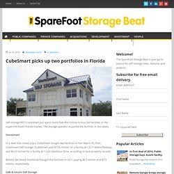 CubeSmart picks up two portfolios in FloridaThe SpareFoot Storage Beat
