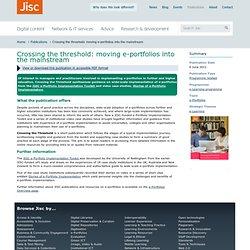 Crossing the threshold: moving e-portfolios into the mainstream