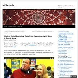 Student Digital Portfolios: Redefining Assessment with iPads & Google Apps