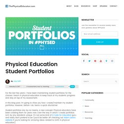 Physical Education Student Portfolios - ThePhysicalEducator.com