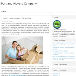 Movers Portland Oregon the Benefits