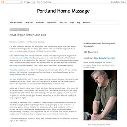 Portland Home Massage: What People Really Look Like