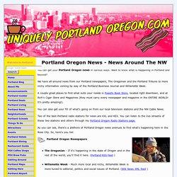 Portland Oregon News - Portland Newspapers and More