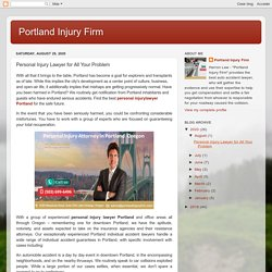 Portland Injury Firm: Personal Injury Lawyer for All Your Problem