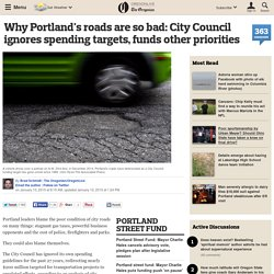 Why Portland's roads are so bad: City Council ignores spending targets, funds other priorities