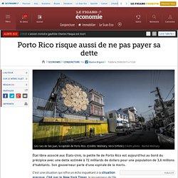 Porto Rico risque aussi de ne pas payer sa dette