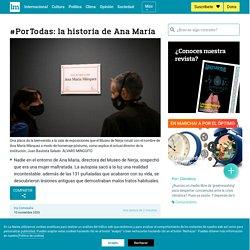 #PorTodas: la historia de Ana María