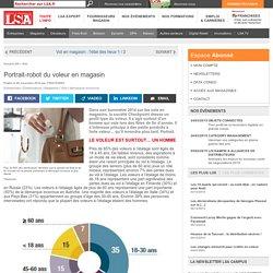 Portrait-robot du voleur en magasin - Les dossiers LSA de la grande consommation
