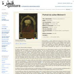 Portrait du sultan Mehmet II