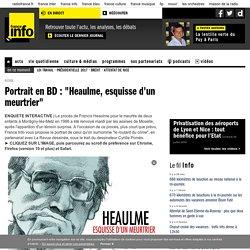 """Portrait en BD : """"Heaulme, esquisse d'un meurtrier"""""""