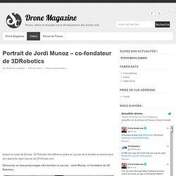 Portrait de Jordi Munoz - co-fondateur de 3DRobotics