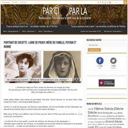 Portrait de Cocotte : Liane de Pougy, Mère de Famille, Putain et Nonne ⚛ PCPL : L'histoire par le petit trou de la lorgnette
