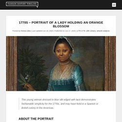 1770s – Portrait of a Lady Holding an Orange Blossom