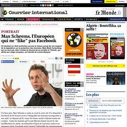 """Max Schrems, l'Européen qui ne """"like"""" pas Facebook"""