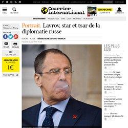 Portrait. Lavrov, star et tsar de la diplomatie russe