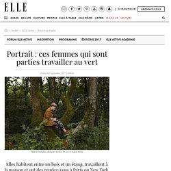 Portrait : ces femmes qui sont parties travailler au vert