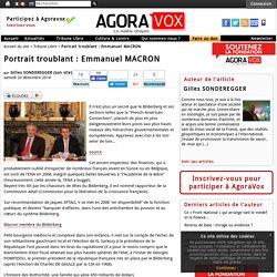 Portrait troublant: Emmanuel MACRON - AgoraVox le m�dia citoyen