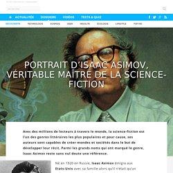 Portrait d'Isaac Asimov, véritable maître de la science-fiction
