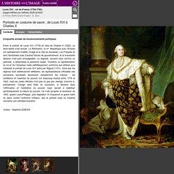 Portraits en costume de sacre : de Louis XVI à Charles X