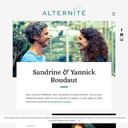 Portraits de Yannick et Sandrine Roudaut