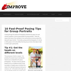 10 Fool-Proof Posing Tips for Group Portraits - Improve Photography