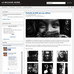 Portraits de SDF par Lee Jeffries